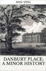Danbury Place; a Minor History