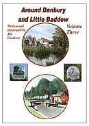 Around Danbury and Little Baddow Books One, Two and Three